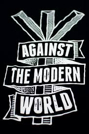 against the modern world sticker